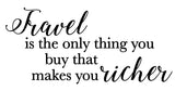 Travel is the only thing you buy that makes you richer - 180164