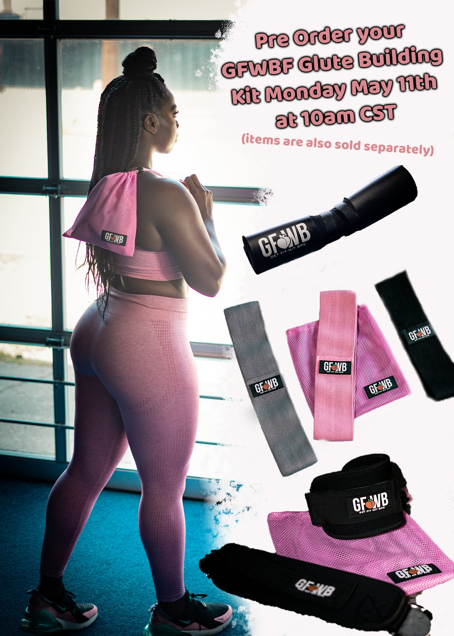 "GFWBF ""BUILD YOUR GLUTES"" KIT"