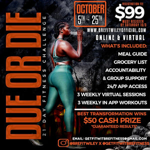 DO OR DIE: October 21 Day Fitness Challenge