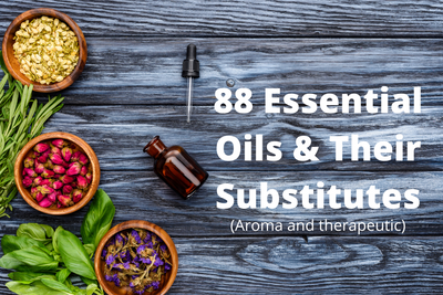 The Complete List Of Essential Oil Substitutes (80+ Oils Listed!)