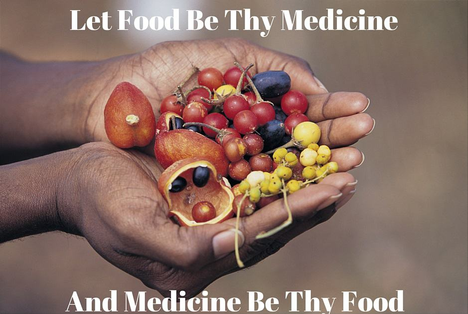 Let Food Be Thy Medicine