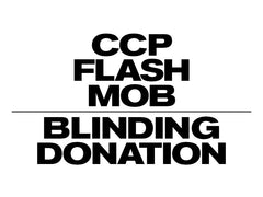 CCP's FLASH MOB Blinding Donation