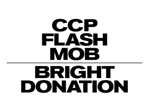 CCP's FLASH MOB Bright Donation