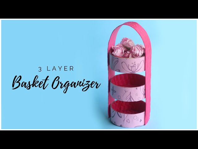 Learn how to make a beautiful 3 layer basket organizer in this diy craft tutorial