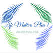 Life Matters Plus 1