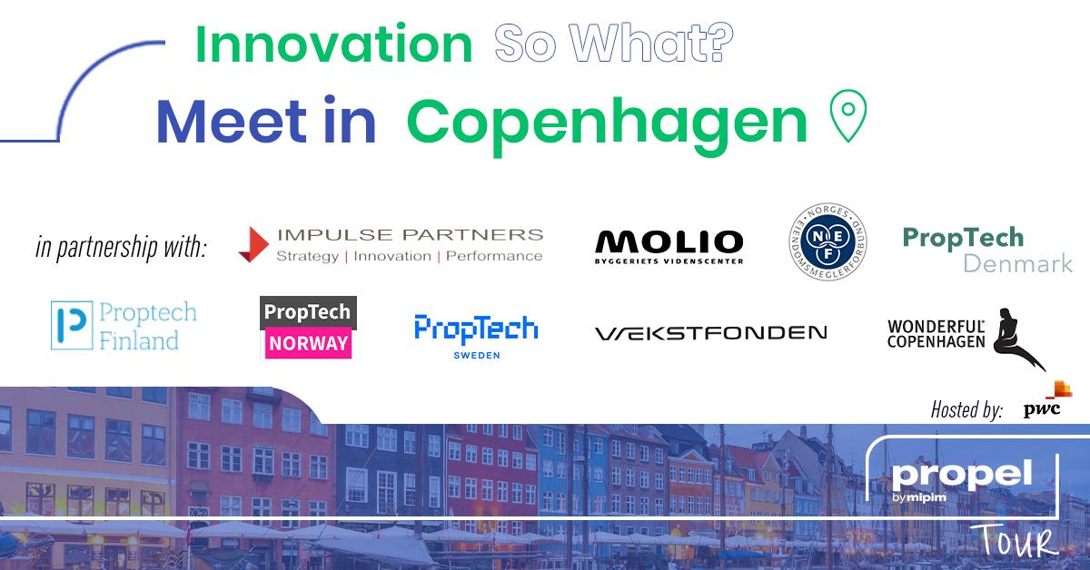 Postponed. Propel by MIPIM coming to Nordic, so meet us in Copenhagen.