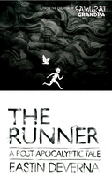 The Runner: A Post-Apocalyptic Tale