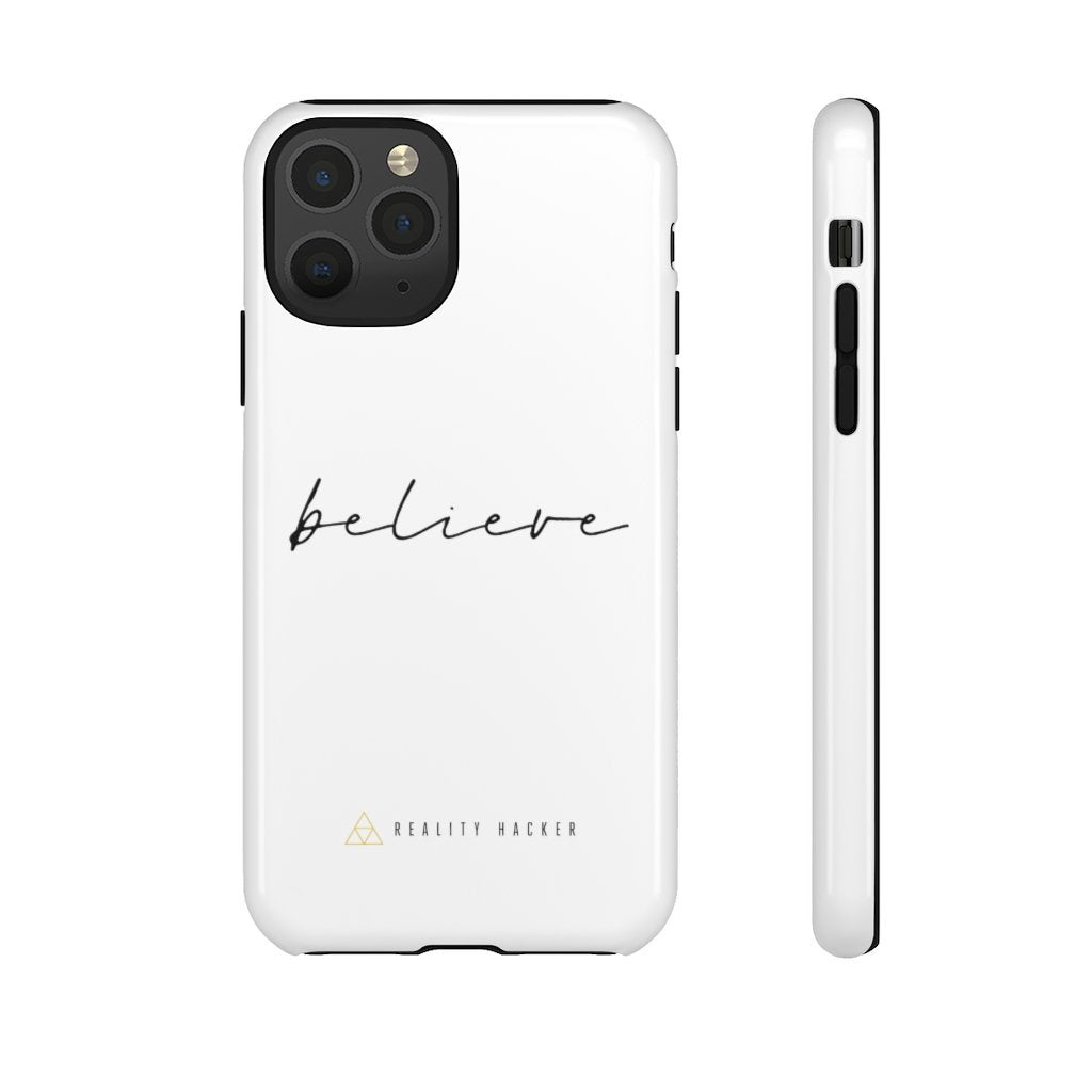 BELIEVE iPhone & Samsung Tough Cases - Reality Hacker Co.
