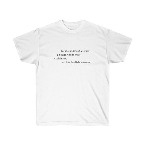 Invincible Winter—Limited Edition Quote T-shirt - Reality Hacker Co.