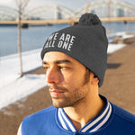 WE ARE ALL ONE Pom Pom Beanie - Reality Hacker Co.
