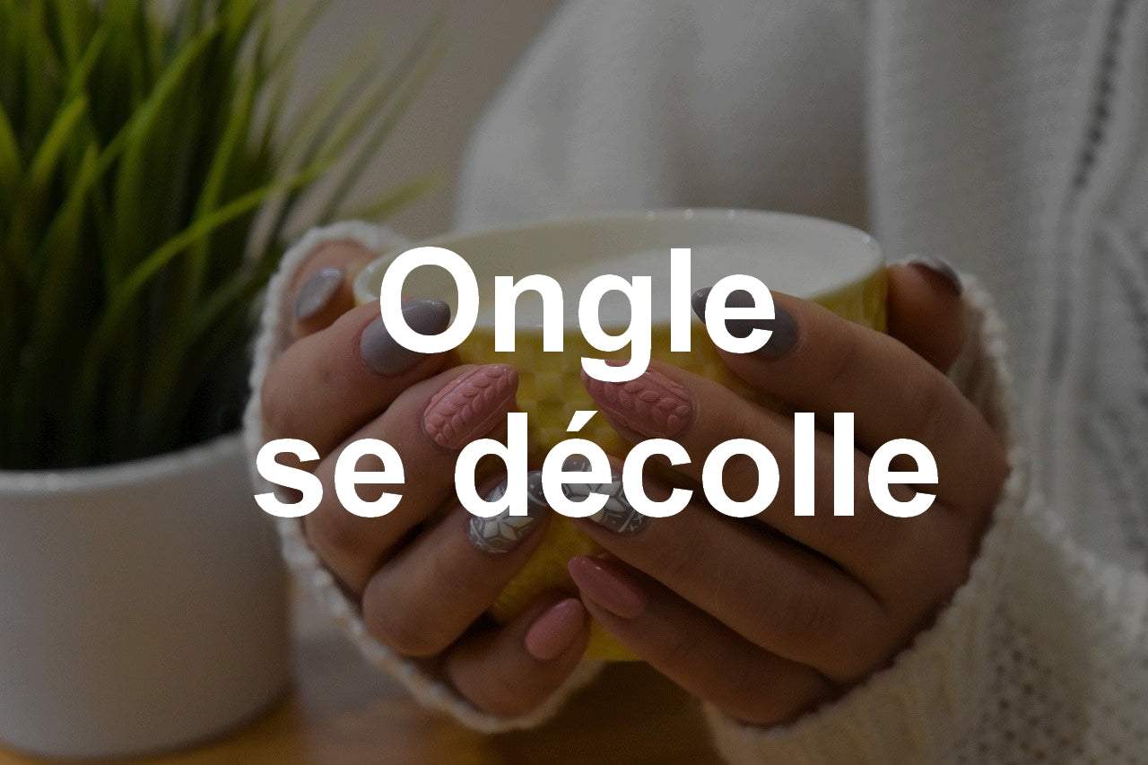 ongle se décolle