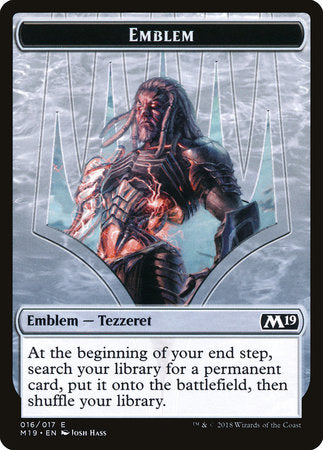 Emblem - Tezzeret, Artifice Master [Core Set 2019 Tokens] | Darkhold Games