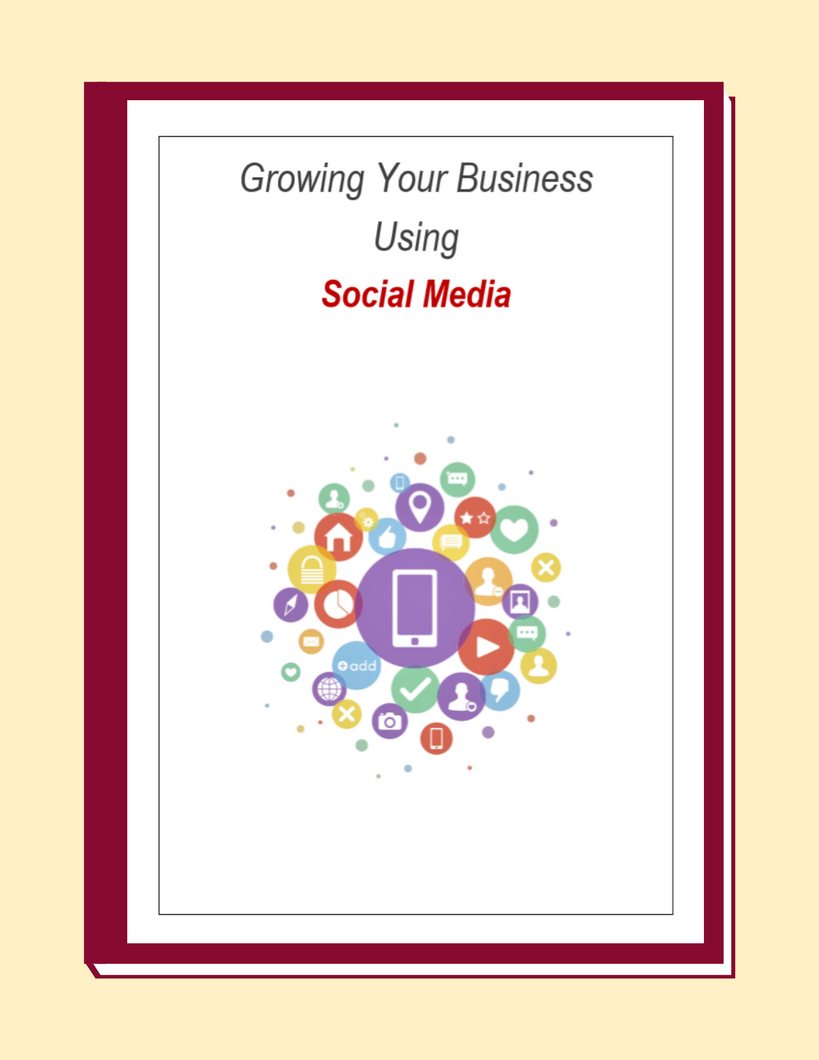 Growing Your Business Using Social Media- Ebook