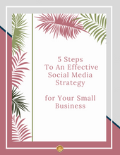 Load image into Gallery viewer, 5 Steps To An Effective Social Media Strategy For Your Small Business