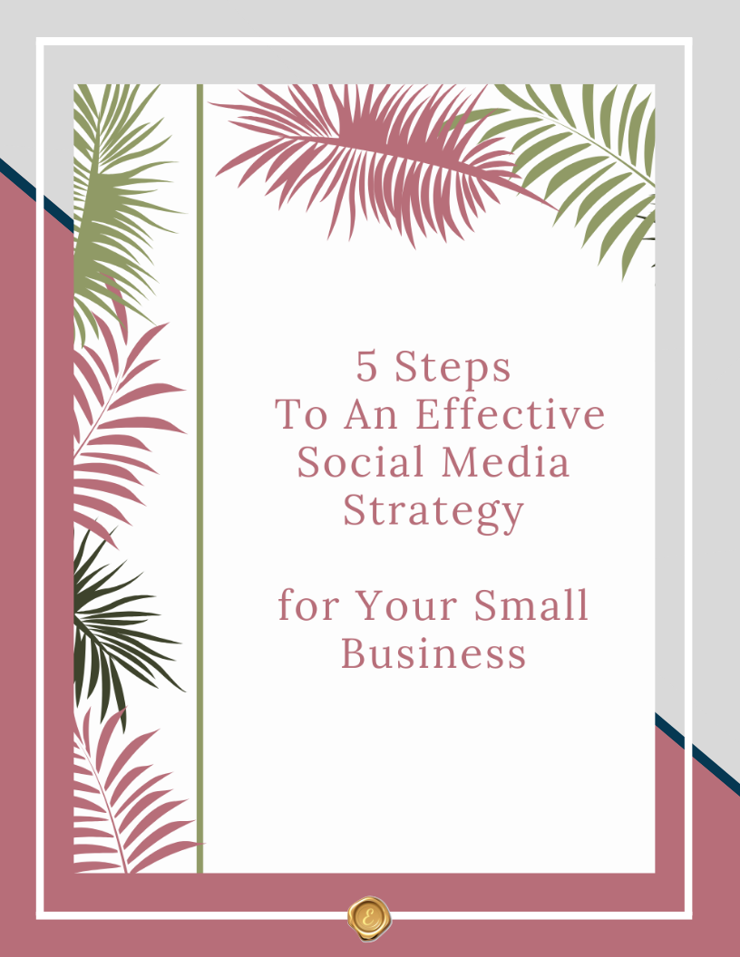 5 Steps To An Effective Social Media Strategy For Your Small Business
