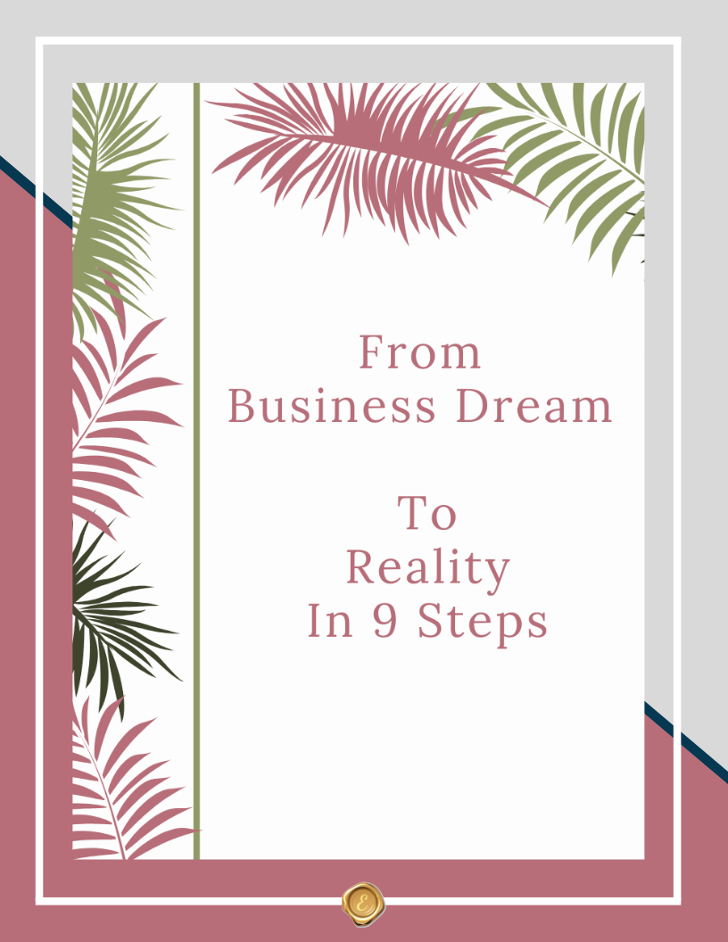 From Business Dream To Reality In 9 Steps