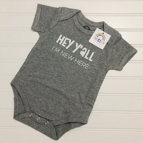 Hey Y'all I'm New Here Baby Onesie - Bold & Bright Boutique
