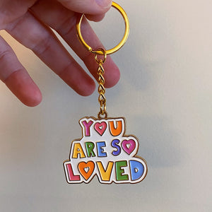 You Are So Loved - Gold Keychain