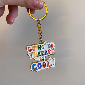 Going To Therapy Is Cool! - Gold Keychain