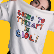 Load image into Gallery viewer, Going To Therapy Is Cool - Unisex Sweatshirt
