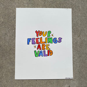 You Feelings Are Valid - 8x10 Original Watercolor