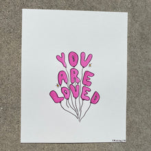Load image into Gallery viewer, You Are Loved - 8x10 Original Watercolor