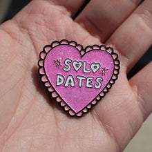 Load image into Gallery viewer, Solo Dates - Limited Edition Glitter Enamel Pin