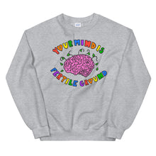 Load image into Gallery viewer, Your Mind Is Fertile Ground - Unisex Sweatshirt