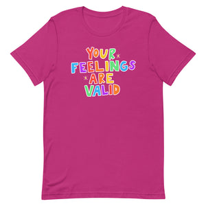 Your Feelings Are Valid (Black Edition) - Short-Sleeve Unisex T-Shirt