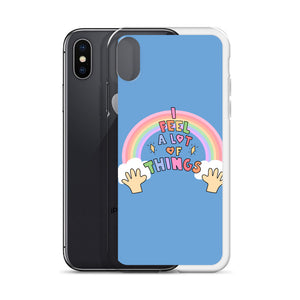 I Feel A lot Of Things - iPhone Case