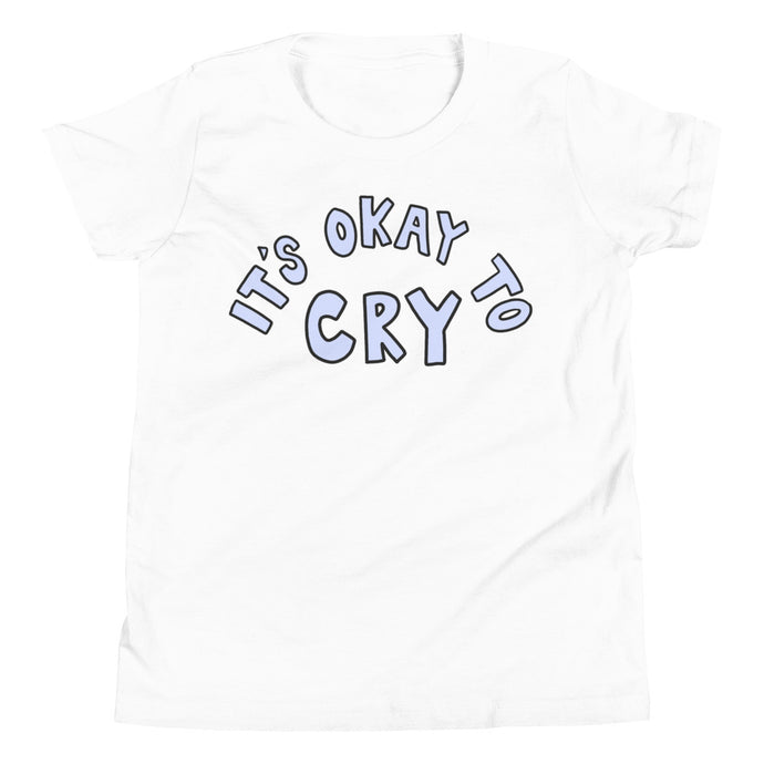 It's Okay To Cry - Youth Short Sleeve T-Shirt