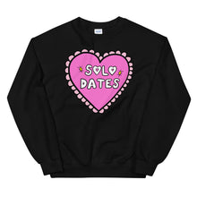 Load image into Gallery viewer, Solo Dates - Unisex Sweatshirt