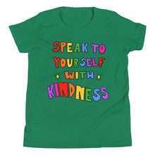 Load image into Gallery viewer, Speak To Yourself With Kindness - Youth Short Sleeve T-Shirt