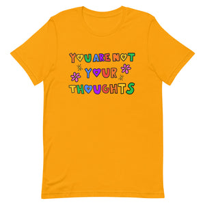 You Are Not Your Thoughts - Short-Sleeve Unisex T-Shirt