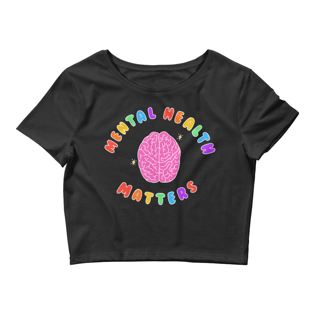 Mental Health Matters (Black Edition) - Crop Tee