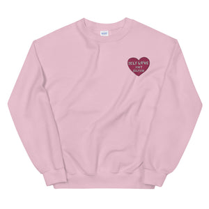 Self Love Isn't Selfish (Embroidered Edition) - Unisex Sweatshirt