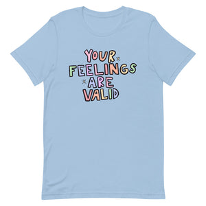 Your Feelings Are Valid (Pastel Edition) - Short-Sleeve Unisex T-Shirt