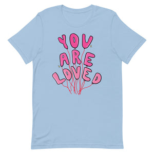 You Are Loved - Short-Sleeve Unisex T-Shirt