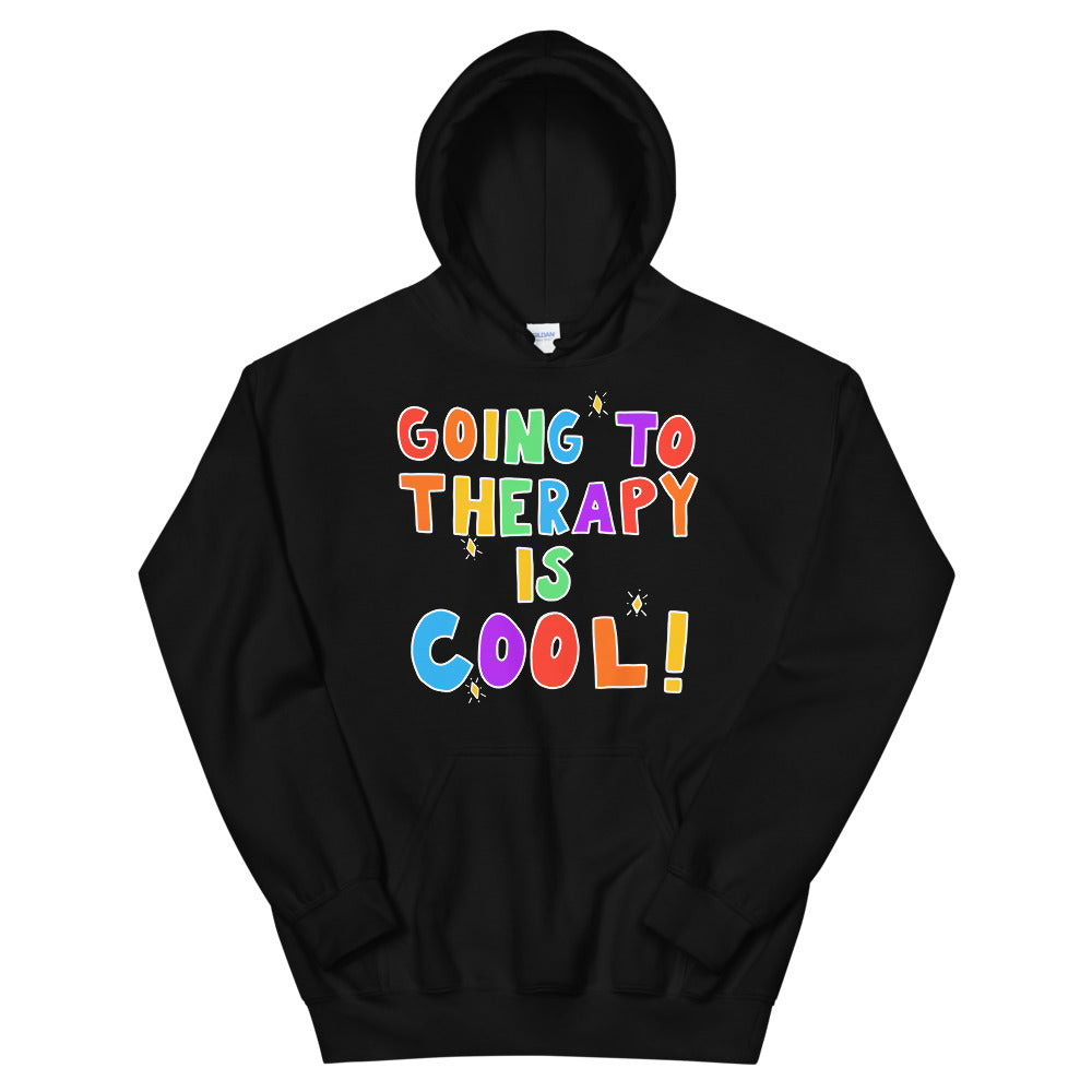 Going To Therapy Is Cool! (Black Edition) - Unisex Hoodie