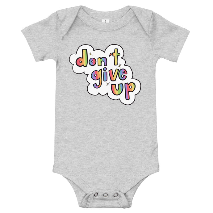 Don't Give Up - Short Sleeve Onesie