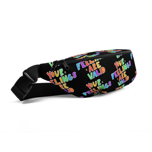 Your Feelings Are Valid (Black Edition) - Fanny Pack