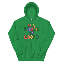Load image into Gallery viewer, Ir A Terapia Es Cool! - Unisex Hoodie