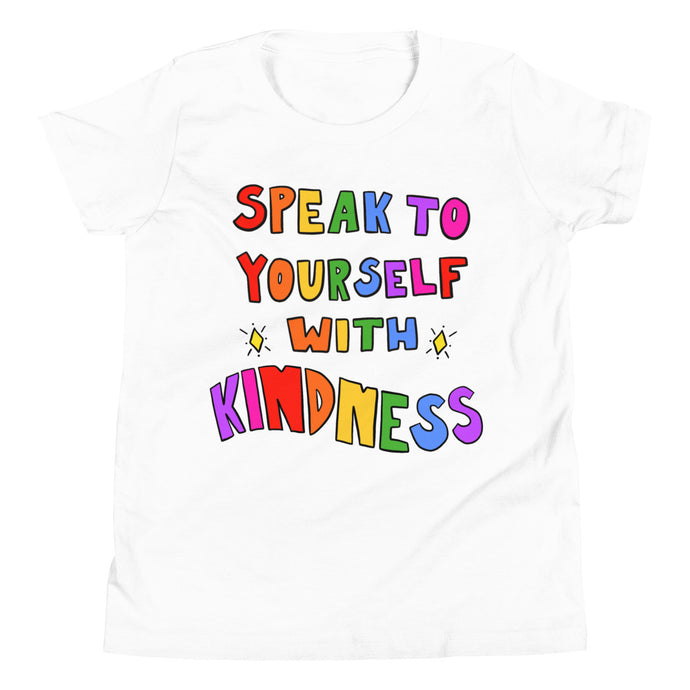 Speak To Yourself With Kindness - Youth Short Sleeve T-Shirt
