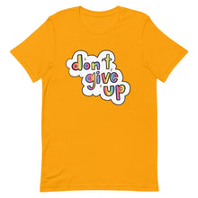 Load image into Gallery viewer, Don't Give Up - Short-Sleeve Unisex T-Shirt