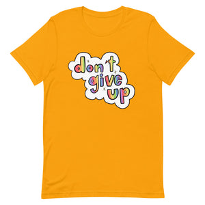 Don't Give Up - Short-Sleeve Unisex T-Shirt