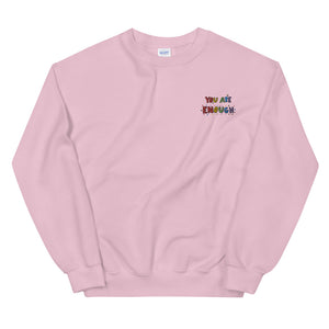 You Are Enough (Embroidered Edition) - Unisex Sweatshirt