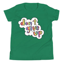 Load image into Gallery viewer, Don't Give Up - Youth Short Sleeve T-Shirt