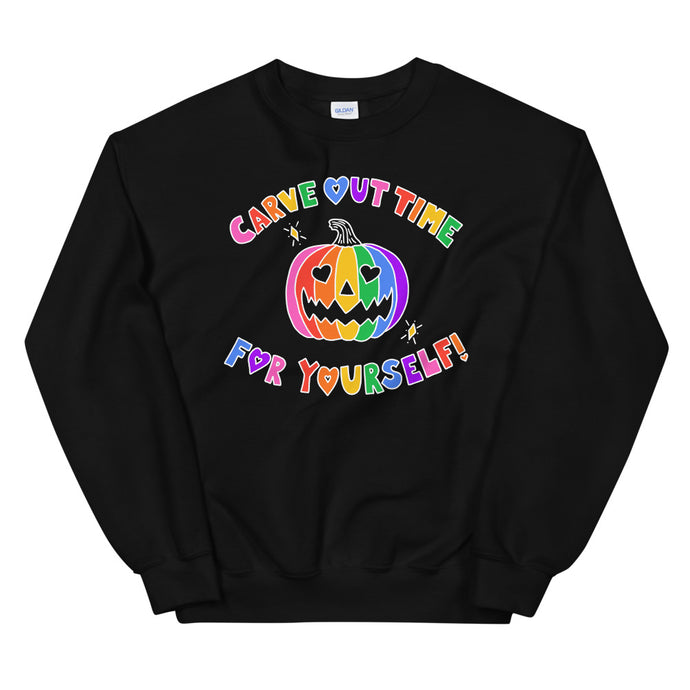 Carve Out Time For Yourself (Black) - Unisex Sweatshirt