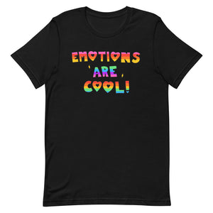 Emotions Are Cool! - Short-Sleeve Unisex T-Shirt