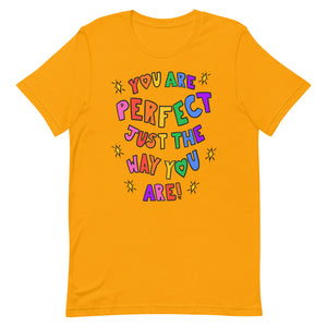 You Are Perfect Just The Way You Are! - Short-Sleeve Unisex T-Shirt